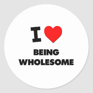 I love Being Wholesome Sticker