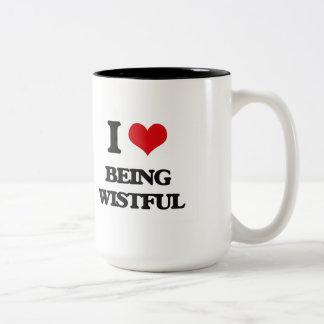 I love Being Wistful Coffee Mugs