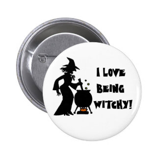 I love being Witchy! 2 Inch Round Button