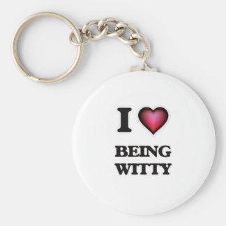 I love Being Witty Keychain