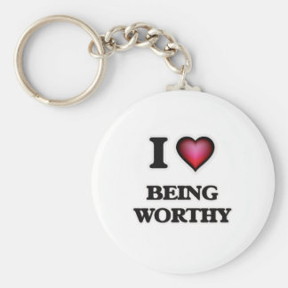 I love Being Worthy Keychain