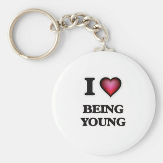 I love Being Young Keychain