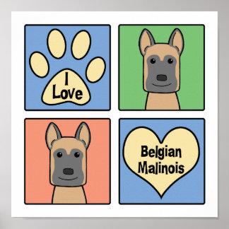 I love Belgian Malinois Posters