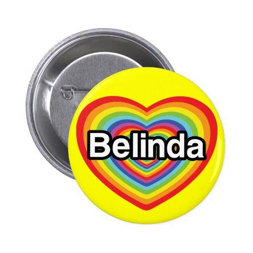 I love Belinda: rainbow heart 2 Inch Round Button