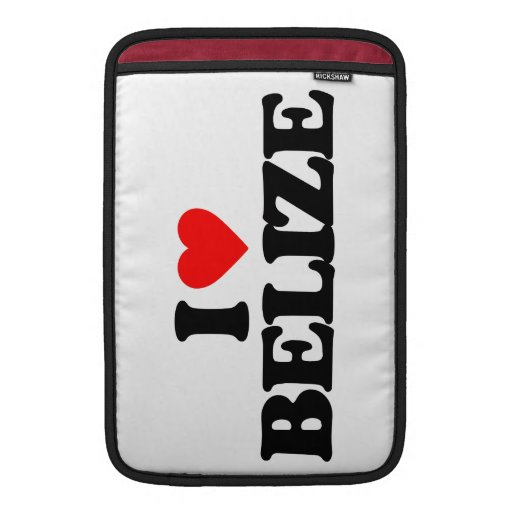 I LOVE BELIZE SLEEVES FOR MacBook AIR