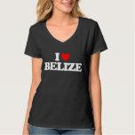 I LOVE BELIZE T SHIRT