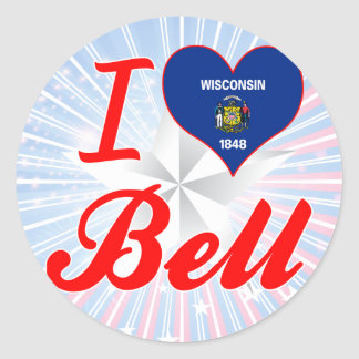 I Love Bell, Wisconsin Classic Round Sticker