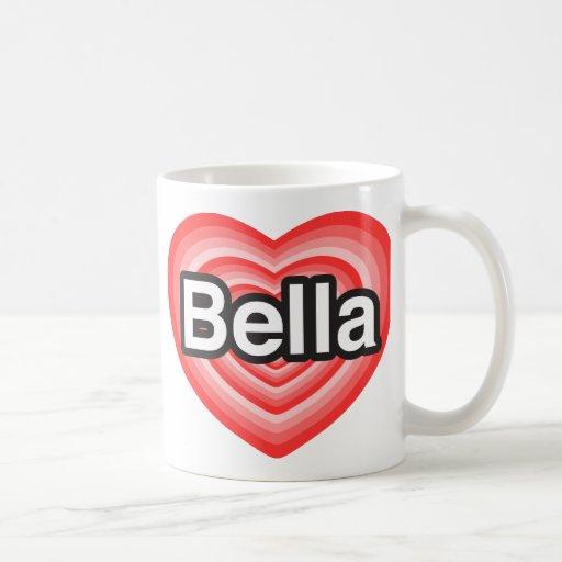 I love Bella. I love you Bella. Heart Classic White Coffee Mug