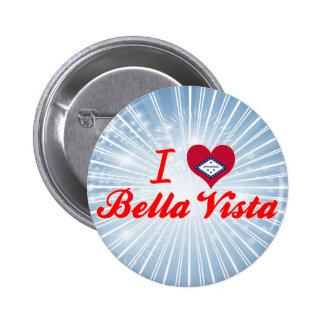 I Love Bella Vista, Arkansas Buttons