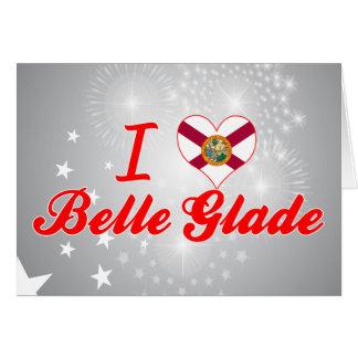 I Love Belle Glade, Florida Greeting Card