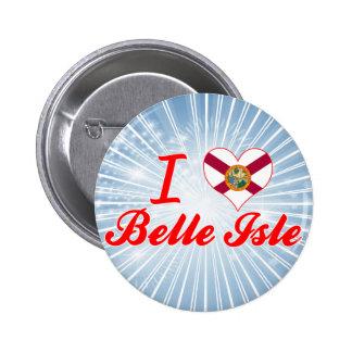 I Love Belle Isle, Florida Button
