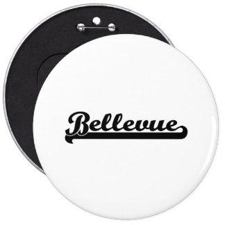 I love Bellevue Washington Classic Design 6 Inch Round Button