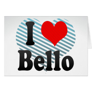I Love Bello, Colombia Greeting Card