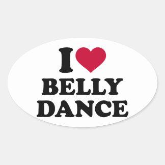 I love Belly dance Oval Sticker