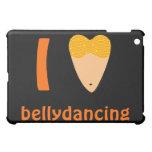 I Love Bellydancing Dancer Torso (I Heart) Cover For The iPad Mini