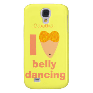 I Love Bellydancing Whimsical Dancer Custom Name Samsung Galaxy S4 Cover
