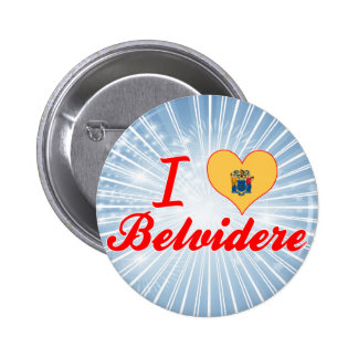 I Love Belvidere New Jersey Pinback Buttons