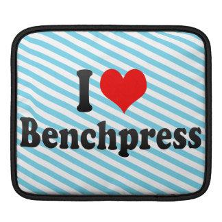 I love Benchpress Sleeve For iPads