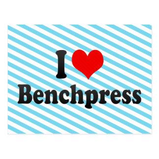 I love Benchpress Post Cards