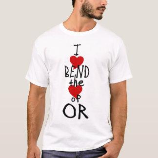 I love bend T T-Shirt
