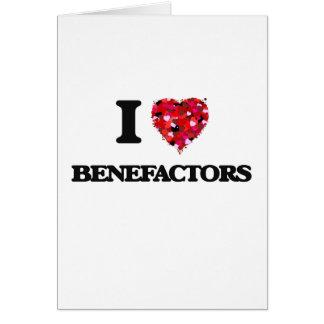 I Love Benefactors Greeting Card