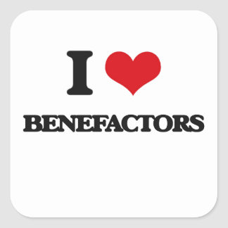 I Love Benefactors Square Stickers