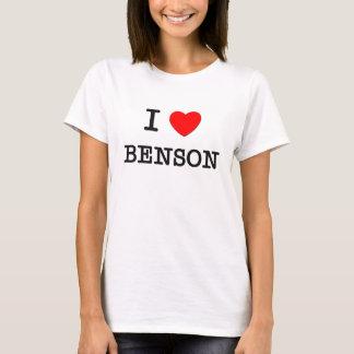 I Love Benson T-Shirt