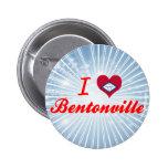 I Love Bentonville, Arkansas Pinback Button