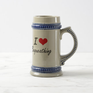 I Love Bequeathing Artistic Design 18 Oz Beer Stein
