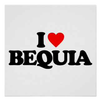 I LOVE BEQUIA POSTER
