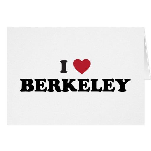 I Love Berkeley California Card