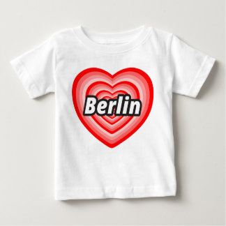 I love Berlin Baby T-Shirt