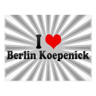I Love Berlin Koepenick, Germany Post Cards