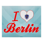 I Love Berlin, Massachusetts Print