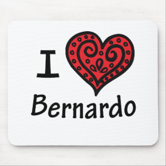I Love Bernardo Mouse Pad