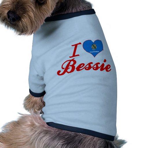 I Love Bessie, Oklahoma Pet Shirt