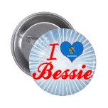 I Love Bessie, Oklahoma Pinback Button