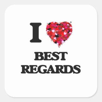 I Love Best Regards Square Sticker