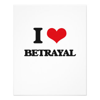 I Love Betrayal Full Color Flyer