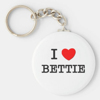 I Love Bettie Key Chains