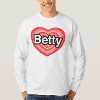 I love Betty. I love you Betty. Heart T-Shirt