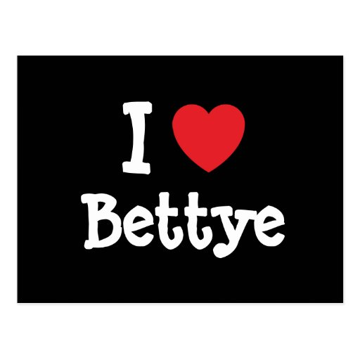 I love Bettye heart T-Shirt Postcards