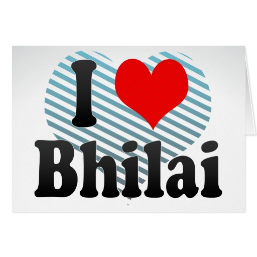 I Love Bhilai, India. Mera Pyar Bhilai, India Stationery Note Card