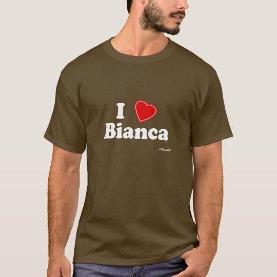 I Love Bianca T-Shirt