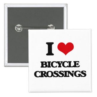 I Love Bicycle Crossings Buttons