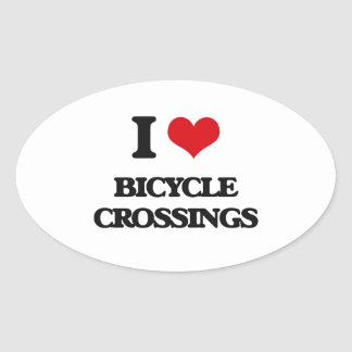 I Love Bicycle Crossings Oval Sticker