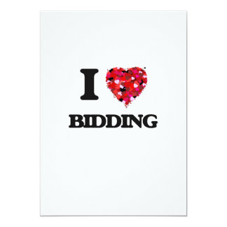 I Love Bidding 5x7 Paper Invitation Card
