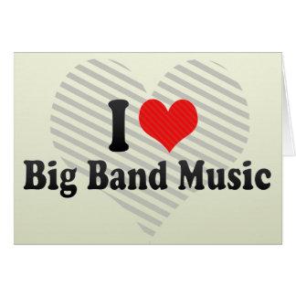 I Love Big Band Music Greeting Card