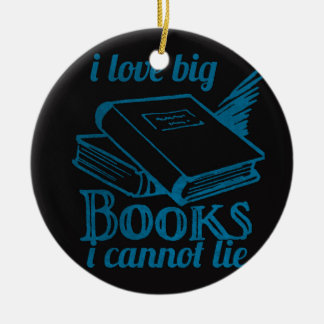 I love big book cannot lie blue Chalkboard Ceramic Ornament