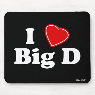 I Love Big D Mouse Pad